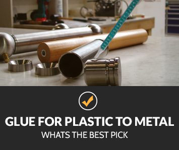 Best Glue for Plastic to Metal