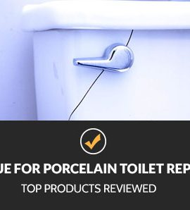 Best Glue for Porcelain Toilet Repair