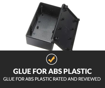 Best Glue for ABS Plastic
