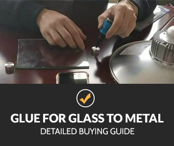 Best Glue for Glass to Metal