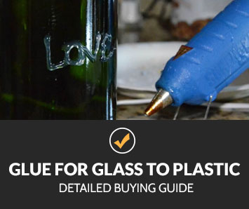 Best Glue for Glass to Plastic