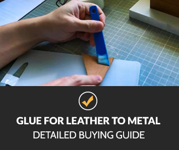 Glue for Leather to Metal